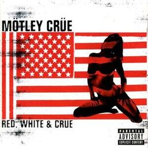 Red, White & Crüe - Image: Motley Crue Red White Crue