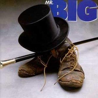 Mr. Big (Mr. Big album) - Image: Mr Big Self Titled