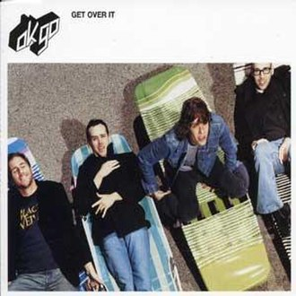 Get Over It (OK Go song) - Image: Ok Go Get Over It UK