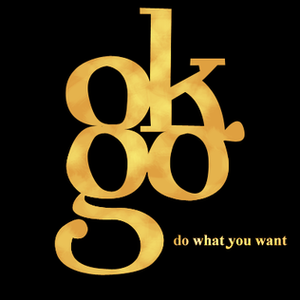 Do What You Want (EP) - Image: Ok Go Do what you want album cover