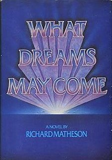 <i>What Dreams May Come</i>