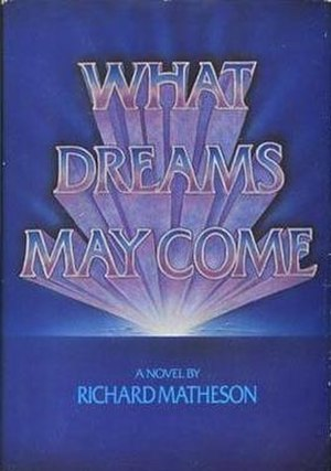 What Dreams May Come - First edition