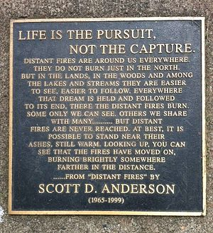 Scott D. Anderson - A memorial of Anderson located in downtown Duluth's Leif Erickson Park, detailing a passage from his 1990 book Distant Fires