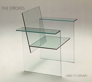 Hard to Explain - Image: Strokes Hard To Explain single