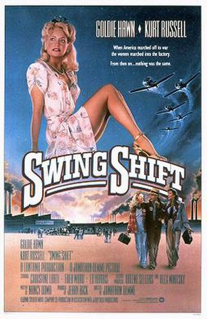 Swing Shift (film) - Theatrical release poster by Steven Chorney