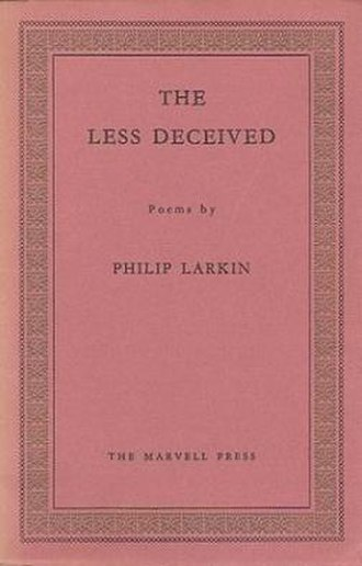 The Less Deceived - First edition