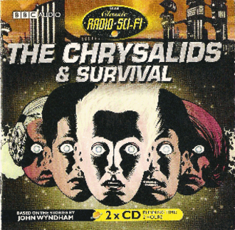 The Chrysalids (radio) - BBC Classic Radio Sci-Fi Audio CD Cover 2007