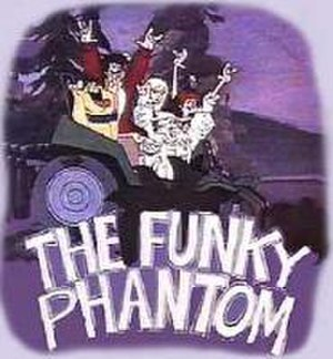 The Funky Phantom - Image: The Funky Phantom