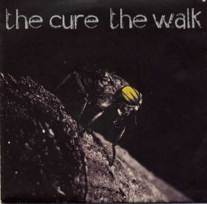 The Walk (The Cure song) - Image: Thewalk cov