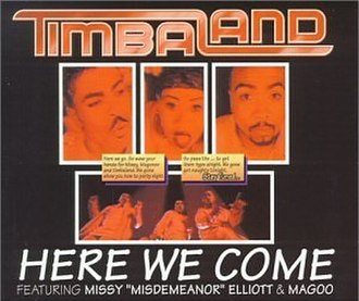 Here We Come (song) - Image: Timbaland Here We Come(1)