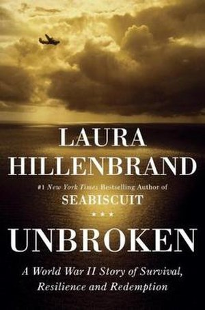 Unbroken: A World War II Story of Survival, Resilience, and Redemption - Image: Unbroken by Laura Hillenbrand (cover)