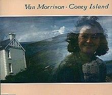 Coney Island Van Morrison Wiki