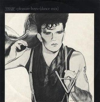 Pleasure Boys - Image: Visage Pleasure Boys 12A