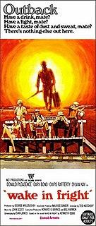 <i>Wake in Fright</i> 1971 film by Ted Kotcheff