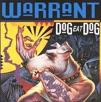 Dog Eat Dog (Warrant album) - Image: Warrant Dog B0000028N7