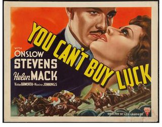 <i>You Cant Buy Luck</i> 1937 film by Lew Landers