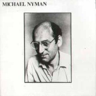 Michael Nyman (1981 album) - Image: Zdiscg 046 nyman