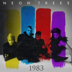 1983 (song) - Image: 1983 Neon Trees