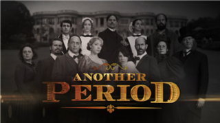 <i>Another Period</i> television series