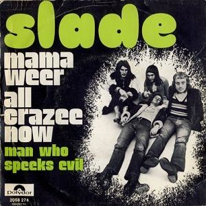 Mama Weer All Crazee Now - Image: Belgium slade mama weer all crazee now
