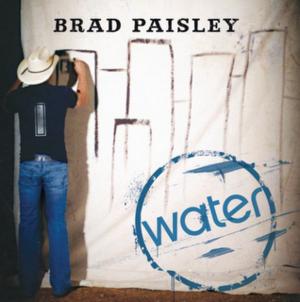 Water (Brad Paisley song) - Image: Brad Paisley Water