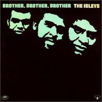 Brother, Brother, Brother - Image: Brotherbrother
