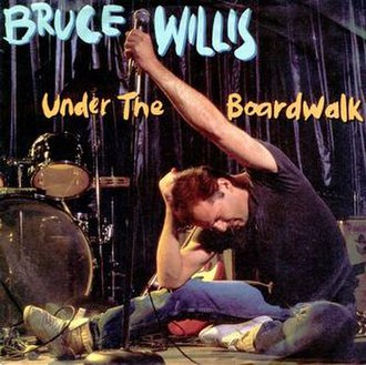 Under the Boardwalk - Image: Bruce Willis Under the Boardwalk Single