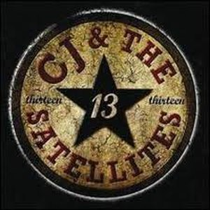 Thirteen (CJ & The Satellites album) - Image: CJ Satellites 13