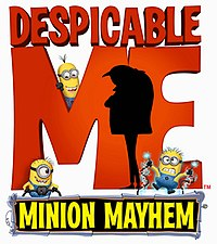50b65662bf5 Despicable Me Minion Mayhem - Wikipedia