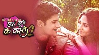 <i>Ek Duje Ke Vaaste 2</i> Indian Hindi-language television series