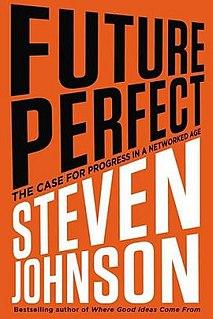 <i>Future Perfect</i> (book) book by Steven Johnson