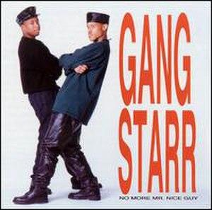 No More Mr. Nice Guy (Gang Starr album) - Image: Gang Starr No More Mr.Nice Guy