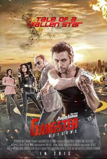 <i>Gangster Returns</i> 2015 film by Ashiqur Rahman