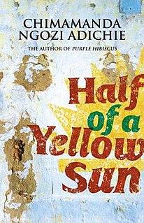 <i>Half of a Yellow Sun</i> Novel by the Nigerian author Chimamanda Ngozi Adichie
