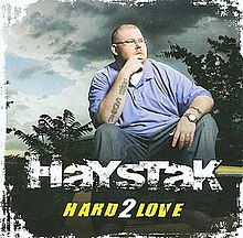 Hard 2 Love (Haystak album) - Wikipedia