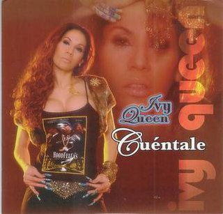 Cuéntale 2005 single by Ivy Queen