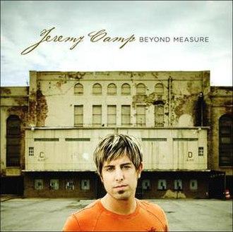 Beyond Measure (Jeremy Camp album) - Image: JC Beyond Measure