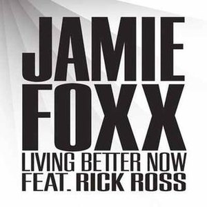 Living Better Now - Image: Jamie Foxx Living Better Now