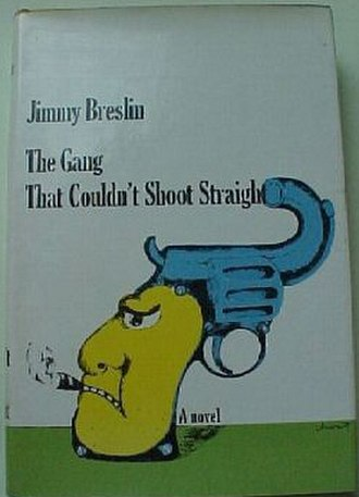 The Gang That Couldn't Shoot Straight - First edition cover