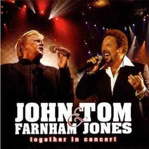 John Farnham & Tom Jones – Together in Concert - Image: John Farnham & Tom Jones Together In Concert