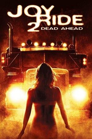 Joy Ride 2: Dead Ahead - Promotional poster