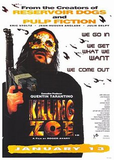 <i>Killing Zoe</i> 1994 film by Roger Avary