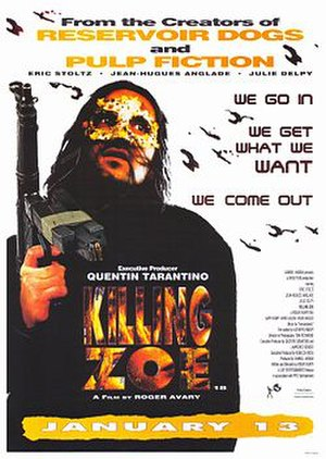 Killing Zoe - A version of the poster for the film featuring the character Eric.