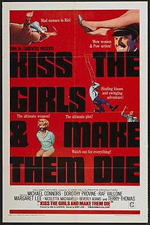 <i>Kiss the Girls and Make Them Die</i> 1966 film by Arduino Maiuri, Henry Levin