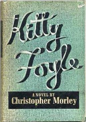 Kitty Foyle (novel) - First edition