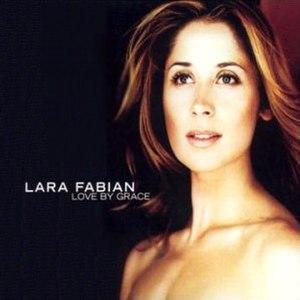 Love by Grace - Image: Lara fabian love by grace