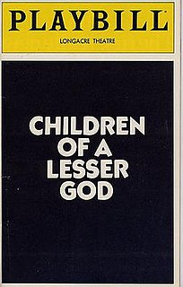 <i>Children of a Lesser God</i> (play) play written by Mark Medoff