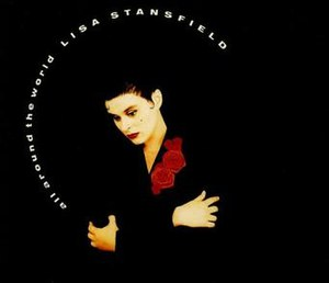All Around the World (Lisa Stansfield song) - Image: Lisa Stansfield All Around the World