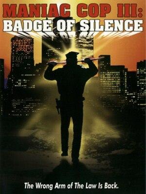 Maniac Cop III: Badge of Silence - Film poster