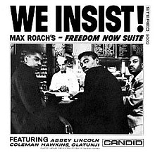 Max Roach-We Insist! Max Roach's Freedom Now Suite (album cover).jpg
